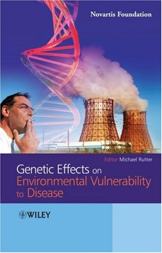 Genetic Effects on Environmental Vulnerability to Disease 9780470777800