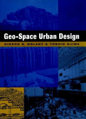 Geo-Space Urban Design 9780471162520