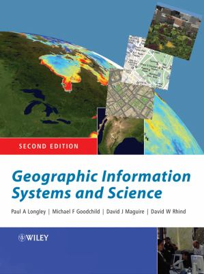 Geographic Information Systems and Science 9780470870013