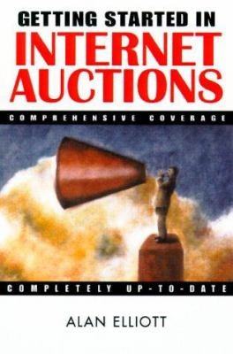 Getting Started in Internet Auctions 9780471380870