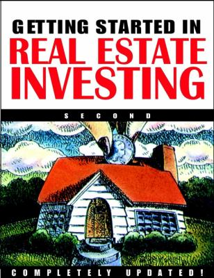 Getting Started in Real Estate Investing 9780471246541