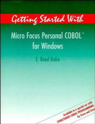 Getting Started with Micro Focus Personal COBOL for Windows 9780471184904