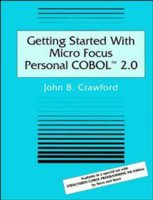 Getting Started with Micro Focus Personal Coboltm 2.0 9780471306801