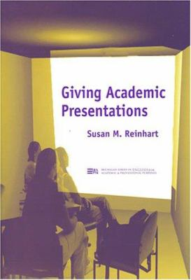 Giving Academic Presentations 9780472088843