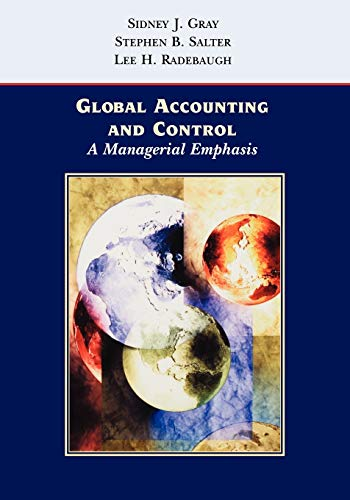 Global Accounting and Control: A Managerial Emphasis 9780471128083