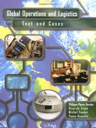 Global Operations and Logistics: Text and Cases