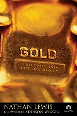 Gold: The Once and Future Money 9780470047668