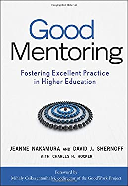 Good Mentoring: Fostering Excellent Practice in Higher Education 9780470189634