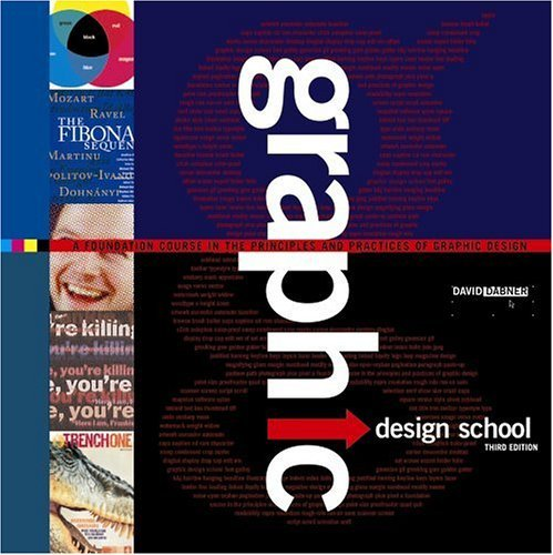 Graphic Design School: A Foundation Course in the Principles and Practices of Graphic Design 9780471686835