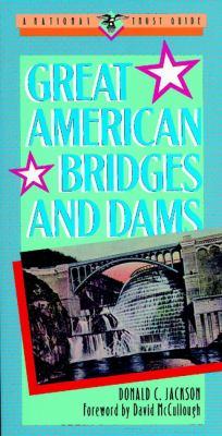 Great American Bridges and Dams 9780471143857