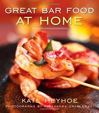 Great Bar Food at Home 9780471781837