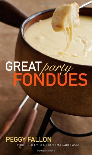 Great Party Fondues 9780470239797
