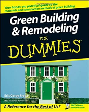 Green Building and Remodeling for Dummies 9780470175590