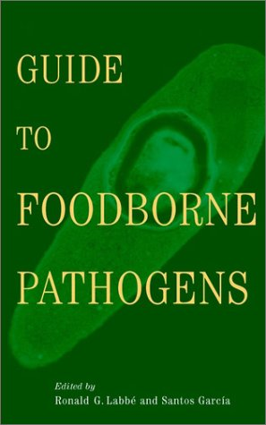 Guide to Foodborne Pathogens 9780471350347