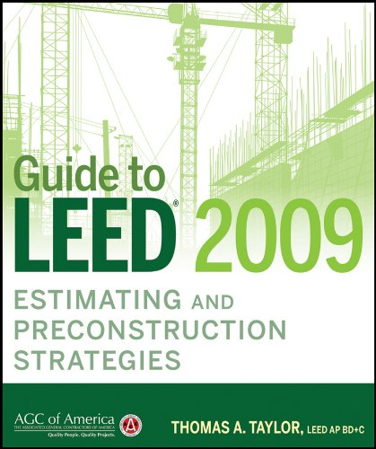 Guide to Leed 2009 Estimating and Preconstruction Strategies 9780470533710