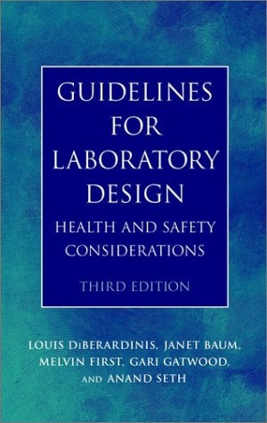 Guidelines for Laboratory Design: Health and Safety Considerations 9780471254478