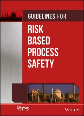 Guidelines for Risk Based Process Safety 9780470165690