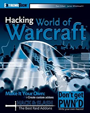 Hacking World of Warcraft