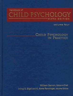 Handbook of Child Psychology, Child Psychology in Practice 9780471076636