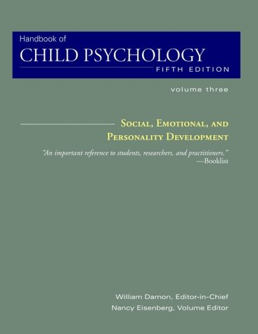 Handbook of Child Psychology, Social, Emotional, and Personality Development 9780471349815
