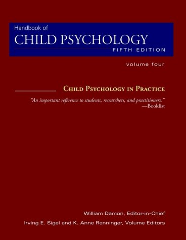 Handbook of Child Psychology, Child Psychology in Practice 9780471349822