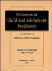 Handbook of Child and Adolescent Psychiatry, Varieties of Development 9780471550785