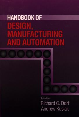 Handbook of Design, Manufacturing and Automation 9780471552185