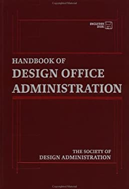 Handbook of Design Office Administration [With *] 9780471258582