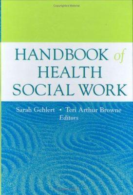 Handbook of Health Social Work 9780471714316