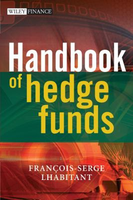 Handbook of Hedge Funds 9780470026632