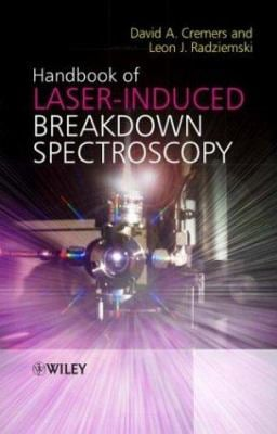 Handbook of Laser-Induced Breakdown Spectroscopy 9780470092996