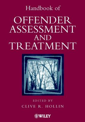 Handbook of Offender Assessment and Treatment 9780471988588