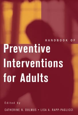 Handbook of Preventive Interventions for Adults 9780471569701