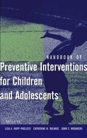 Handbook of Preventive Interventions for Children and Adolescents 9780471274339