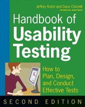 Handbook of Usability Testing: How to Plan, Design, and Conduct Effective Tests 1511804