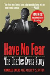 Have No Fear: The Charles Evers Story 1552836