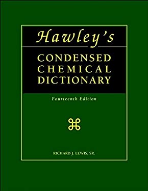 Hawleys Condensed Chemical Dictionary 9780471387350