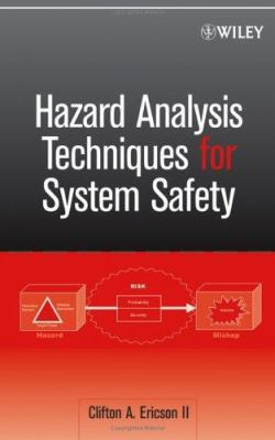 Hazard Analysis Techniques for System Safety 9780471720195