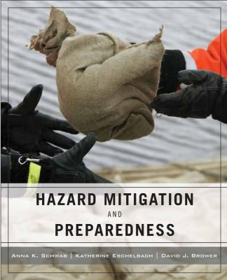 Hazard Mitigation and Preparedness: Building Resilient Communities 9780471790198