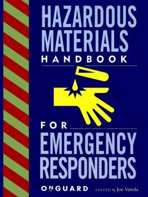Hazardous Materials: Handbook for Emergency Responders 9780471287131
