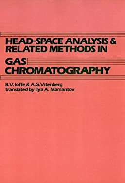 Head-Space Analysis and Related Methods in Gas Chromatography 9780471065074