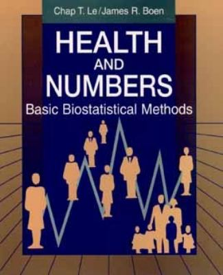 Health and Numbers: Basic Biostatistical Methods 9780471012481