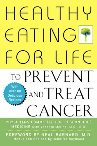 Healthy Eating for Life to Prevent and Treat Cancer 9780471435976