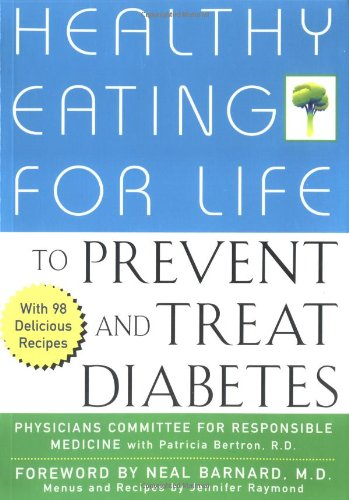 Healthy Eating for Life to Prevent and Treat Diabetes 9780471435983