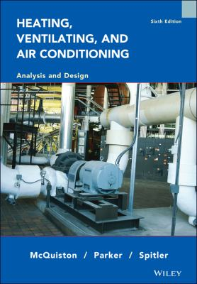 Heating, Ventilating and Air Conditioning: Analysis and Design 9780471470151