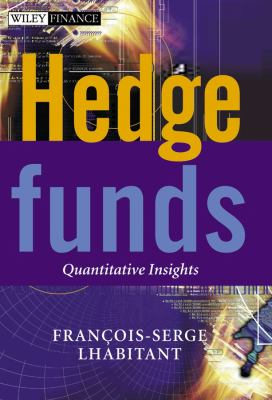 Hedge Funds: Quantitative Insights 9780470856673