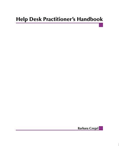 Help Desk Practitioner's Handbook 9780471319924