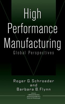 High Performance Manufacturing: Global Perspectives 9780471388142