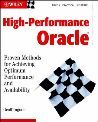 High-Performance Oracle: Proven Methods for Achieving Optimum Performance and Availability 9780471224365