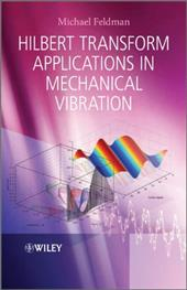Hilbert Transform Applications in Mechanical Vibration 12039225